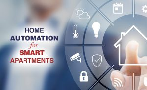Home Automation for Smart Apartments