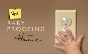 Quick Tips: Baby-proofing your Home